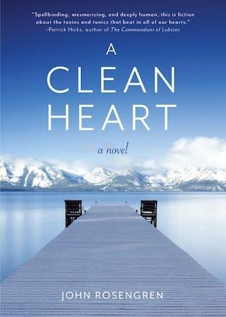 A Clean Heart by John Rosengren