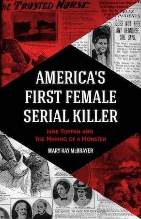 America's First Female Serial Killer by Mary Kay McBrayer