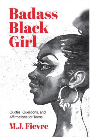 Badass Black Girl by MJ Fievre