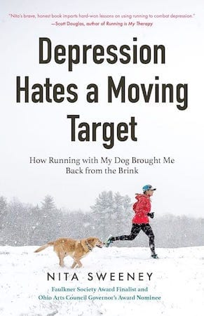 Depression Hates a Moving Target by Nita Sweeney