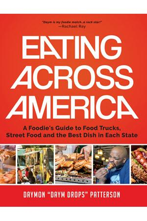 Cover of Eating Across America by Daymon Patterson