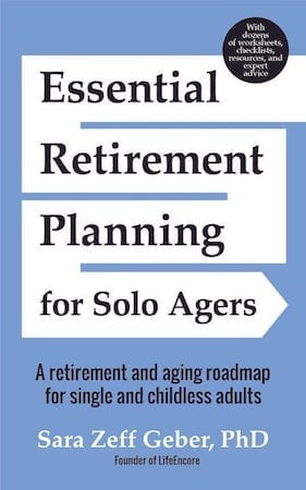 Essential Retirement Planning for Solo Agers by Sara Gerber