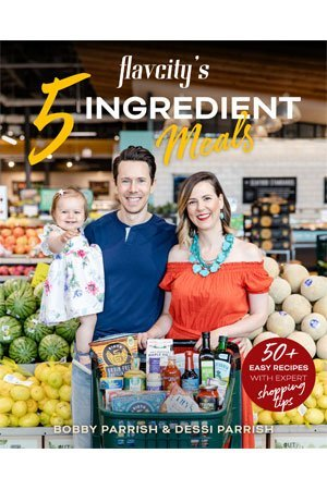 Flavcity's 5 Ingredient Meals by Bobby Parrish & Dessi Parrish cover