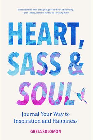 Heart, Sass & Soul by Greta Solomon