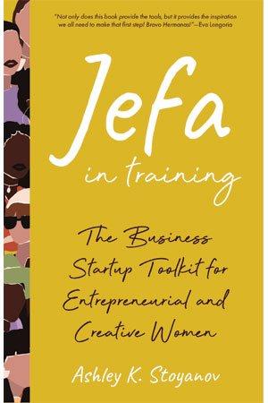 Jefa In Training by Ashley K. Stoyanov cover