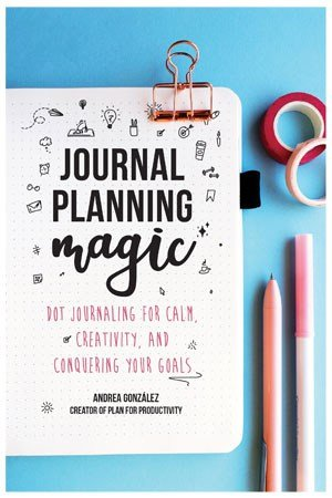 Journal Planning Magic by Andrea Gonzalez cover