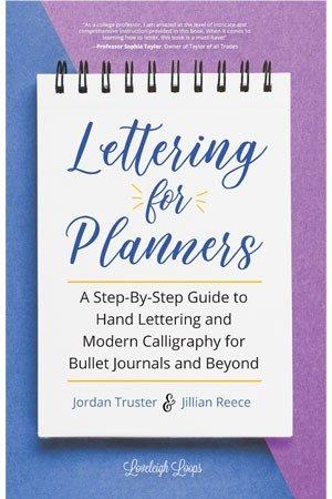 Lettering For Planners by Jordan Truster & Jillian Reece cover