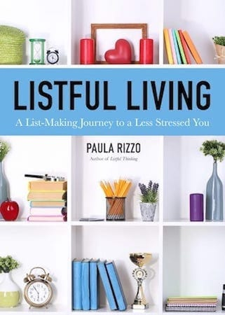 Listful Living by Paula Rizzo