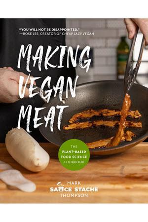 Making Vegan Meat by Mark Thompson