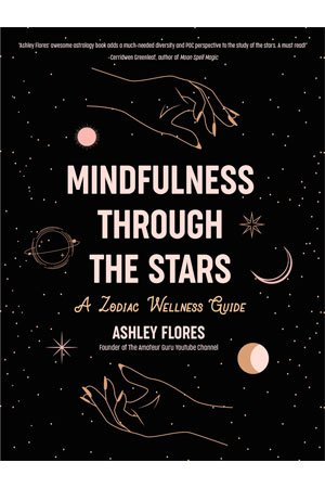 Mindfulness Through The Stars by Ashley Flores cover