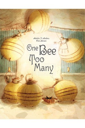 One Bee Too Many by Andres Pi Andreu & Kim Amate cover
