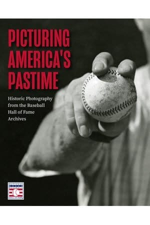 Cover of Picturing America's Pastime by the National Baseball Hale of Fame (smaller version)