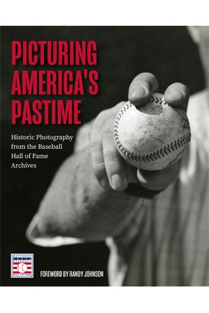 Picturing America's Pastime by Randy Johnson cover