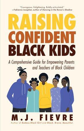 Raising Confident Black Kids by M.J. Fievre cover