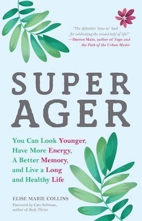 Super Ager by Elize Marie Collings