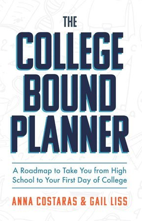 The College Bound Planner by Anna Costaras & Gail Liss cover