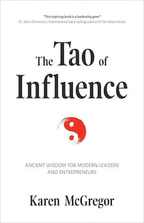 The Tao of Influence by Karen McGregor